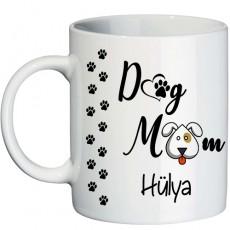 Köpek Seven ve Besleyen Bayanlara Dog Mom İsimli Hediyelik Kupa Bardak