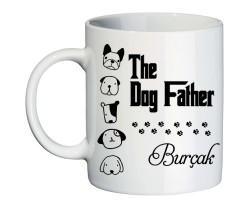 Köpek Seven ve Besleyen Erkeğe The Dog Father İsimli Hediyelik Kupa Bardak