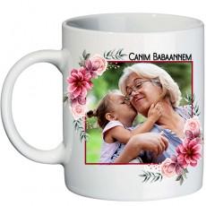 Canım Babaannem Anneler Günü Hediyesi Fotoğraflı Kupa Bardak - Babaanneye Hediye