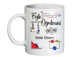 Fizik Öğretmenine Hediye İsimli Kupa Bardak - Öğretmenler Günü Hediyesi