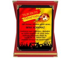 Sarı-Kırmızı Yılın En İyi Taraftarı İsimli Taraftar Plaketi