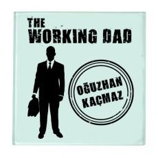 Babalar Günü Hediyesi - Working Dad İsme Özel Bardak Altlığı