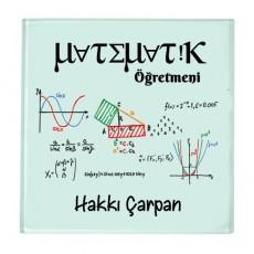 Matematik Öğretmenine Hediye İsimli Cam Bardak Altlığı - Öğretmenler Günü Hediyesi
