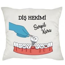 Diş Hekimine Hediye İsimli Yastık